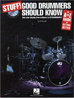 Stuff! Good Drummers Should Know: An A-Z Guide To Getting Better (Book/CD) Books and CDs | Drums
