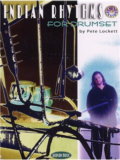 Pete Lockett: Indian Rhythms For Drumset (Book And CD) Books and CDs | Drums