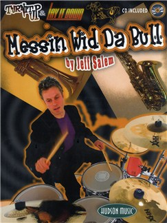 Jeff Salem: Messin' Wid Da Bull (Book And CD) Books and CDs | Drums