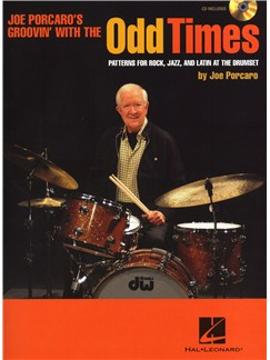 Joe Porcaro: Odd Times - Patterns For Rock, Jazz, And Latin At The Drumset CD et Livre | Batterie