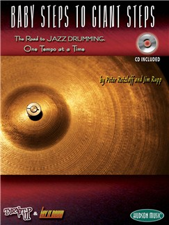 Baby Steps To Giant Steps: The Road To Jazz Drumming Books and CDs | Drums