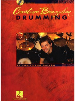 Christiano Galvão: Creative Brazilian Drumming Books and CDs | Drums