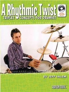 Jeff Salem: A Rhythmic Twist - Triplet Concepts For Drumset Books and CDs | Drums