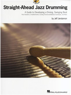 Jeff Jerolamon: Straight-Ahead Jazz Drumming Books and CDs | Drums