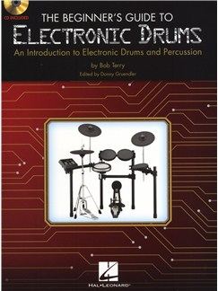 Bob Terry: The Beginner's Guide To Electronic Drums Books and CDs | Drums