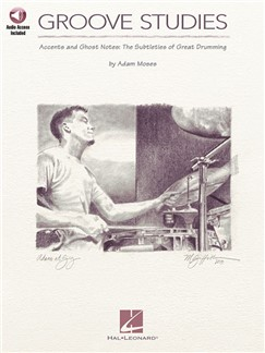 Adam Moses: Groove Studies (Book/Online Audio) Books and Digital Audio | Drums