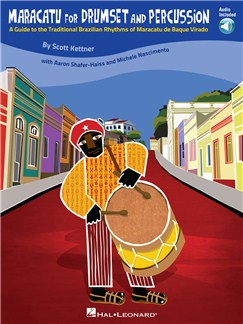 Maracatu For Drumset And Percussion: A Guide To The Traditional Brazilian Rhythms Of Maracatu de Baque Virado Books and CDs | Drums, Percussion