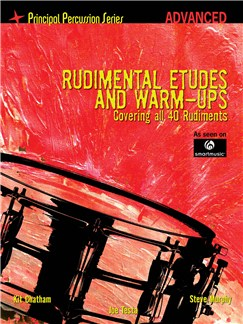 Rudimental Etudes And Warm-Ups Covering All 40 Rudiments (Advanced) Books | Drums