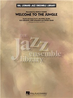 Guns 'N' Roses: Welcome To The Jungle - Jazz Ensemble Books | Alto Saxophone, Tenor Saxophone, Baritone Saxophone, Trumpet, Trombone, Guitar, Bass Guitar, Drums, Percussion
