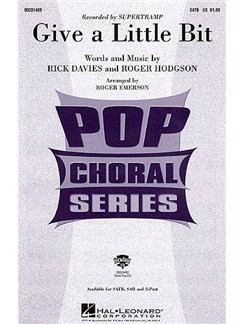 Rick Davies/Roger Hodgson: Give A Little Bit (SATB) Books | SATB, Piano Accompaniment