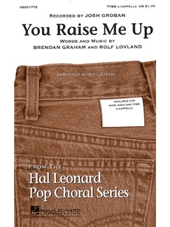 Brendan Graham and Rolf Lovland: You Raise Me Up (TTBB) Livre | Voix Masculines