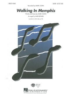 Marc Cohn: Walking In Memphis (SATB) Books | SATB, Piano Accompaniment