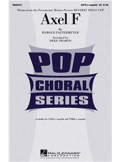 Harold Faltermeyer: Axel F (Beverly Hills Cop Theme) - SATB Books | SATB