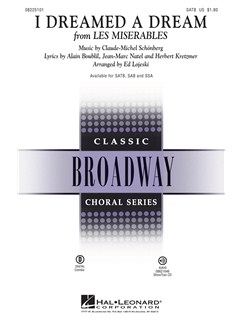 Claude-Michel Schonberg: I Dreamed A Dream (Les Miserables) (SATB) Livre | SATB, Accompagnement Piano