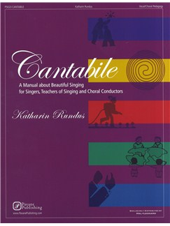 Katharin Rundus: Cantabile - A Manual Of Beautiful Singing Books | Voice