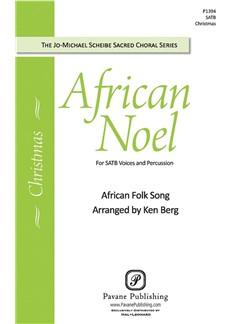 Ken Berg: African Noel SATB Books | SATB