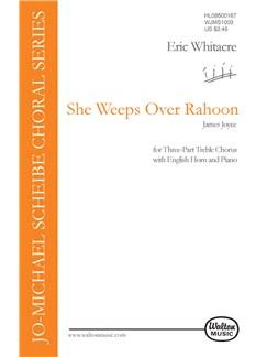 Eric Whitacre: She Weeps Over Rahoon Books | 2 Soprano, Alto, Cor Anglais, Piano