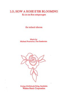 Michael Praetorius And Jan Sandstrom: Lo, How A Rose E'er Blooming Books | Choral