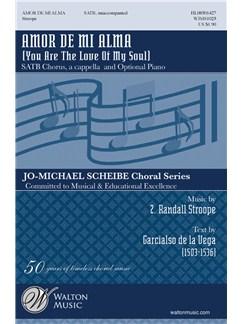 Z. Randall Stroope: Amor De Mi Alma Books | SATB, Piano Accompaniment