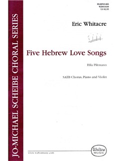 Eric Whitacre: Five Hebrew Love Songs (SATB Vocal Score) Livre | Violon, SATB, Accompagnement Piano