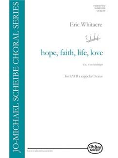 Eric Whitacre: Hope, Faith, Life, Love Books | SSAATTBB