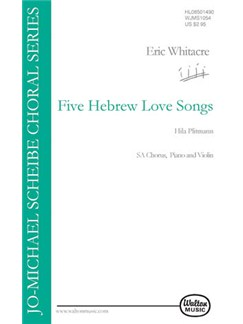 Eric Whitacre: Five Hebrew Love Songs (Women's Voices) Books | SA, Violin, Piano Accompaniment