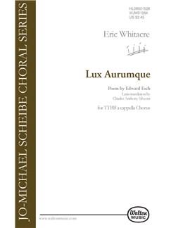 Eric Whitacre: Lux Aurumque (TTBB) Books | TTBB