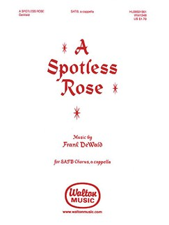 A Spotless Rose Books | Choral