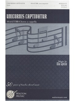 Ola Gjeilo: Unicornis Captivatur Books | SSAATTBB