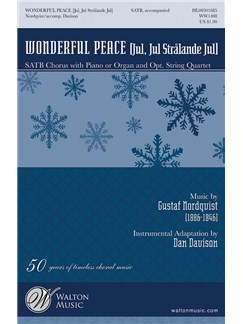 Gustaf Nordqvist: Wonderful Peace (Jul, Jul Stralande Jul) Books | SATB