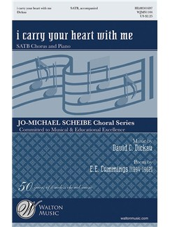 David Dickau: I Carry Your Heart With Me Books | SATB