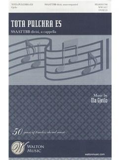 Ola Gjeilo: Tota pulchra es Books | SATB