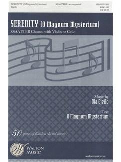 Ola Gjeilo: Serenity (O Magnum Mysterium) Bog | SATB, Violin, Cello
