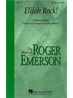 Roger Emerson: Elijah Rock! (3-Part) Books | SAB or SAT with Piano Accompaniment