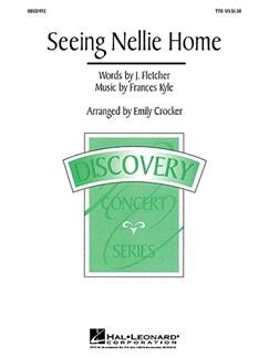 Frances Kyle: Seeing Nellie Home (TTB) Books | TTB, Piano Accompaniment