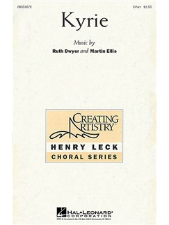 Ruth Dwyer And Martin Ellis: Kyrie Books | 2-Part Choir, Piano Accompaniment