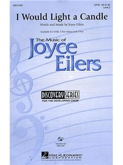 Joyce Eilers: I Would Light A Candle (SATB) Books   SATB, Piano Accompaniment