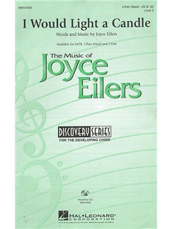 Joyce Eilers: I Would Light A Candle (SAB) Books | SAB or SAT, Piano Accompaniment