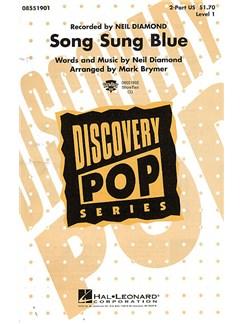 Neil Diamond: Song Sung Blue (2-Part) Books | 2-Part Choir, Piano Accompaniment