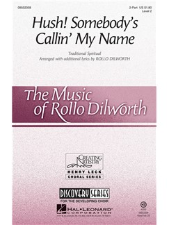 Rollo Dilworth: Hush! Somebody's Callin' My Name (2-Part) Books | 2-Part Choir