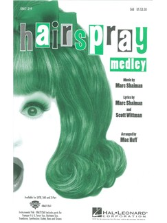 Marc Shaiman: Hairspray Medley (SAB) Books | SAB, Piano Accompaniment