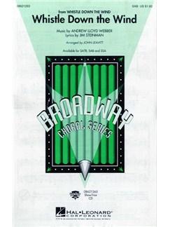 Andrew Lloyd Webber: Whistle Down The Wind (SAB) Books | SAB