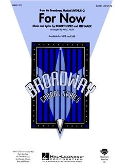 Lopez/Marx: For Now (Avenue Q) (SATB) Books | SATB, Piano Accompaniment