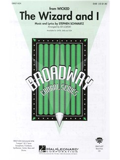 Stephen Schwartz: The Wizard And I (SAB) Books | SAB, Piano Accompaniment