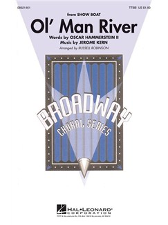 Jerome Kern: Ol' Man River (Showboat) - arr. Robinson (TTBB) Books | TTBB