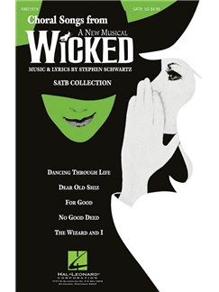 Stephen Schwartz: Choral Songs From Wicked Books | SATB, Piano Accompaniment