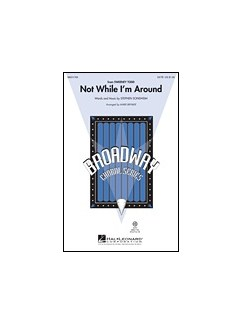 Not While I'm Around - From 'Sweeney Todd' (ShowTrax CD) CDs | Choral
