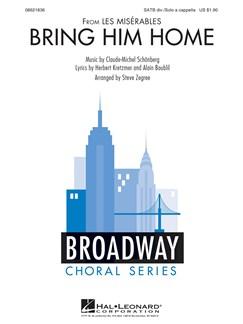 Alain Boublil/Claude-Michel Schönberg: Bring Him Home (Les Misérables) - SATB Books | SATB