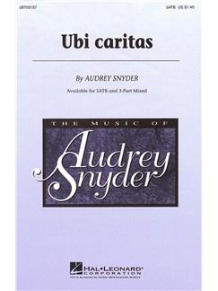 Audrey Snyder: Ubi Caritas (SATB) Books | SATB