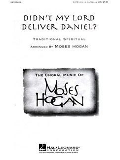 Moses Hogan: Didn't My Lord Deliver Daniel? Books | SATB